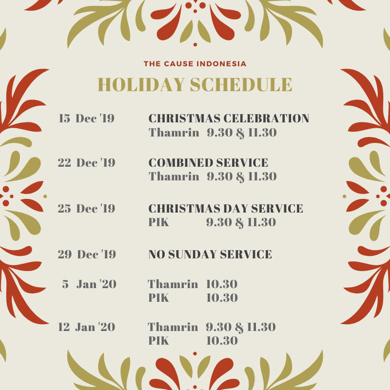 The Cause Indonesia Christmas & New Year Schedule